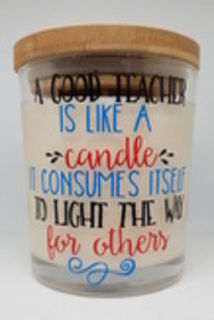 A Good Teacher is Like a Candle - Large Candle
