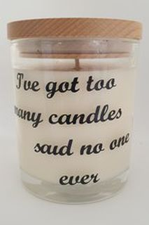 I've Got Too Many Candles Said No-One Ever - Large Candle